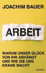 Joachim Bauer - Arbeit